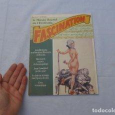 Revistas: * ANTIGUA REVISTA EROTICA FRANCESA, FASCINATION, 1979 PERO PARECE DE PRINCIPIOS SIGLO XX. ZX. Lote 222174867