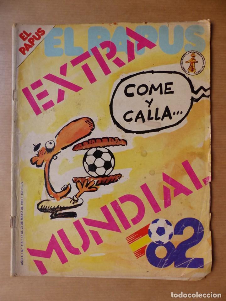 Revistas: EL PAPUS, 19 REVISTAS DOS DE ELLAS EXTRA - AÑOS 1980, VER FOTOS ADICIONALES - Foto 3 - 225124762