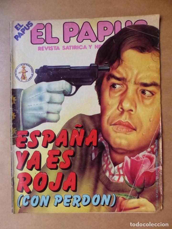 Revistas: EL PAPUS, 19 REVISTAS DOS DE ELLAS EXTRA - AÑOS 1980, VER FOTOS ADICIONALES - Foto 4 - 225124762