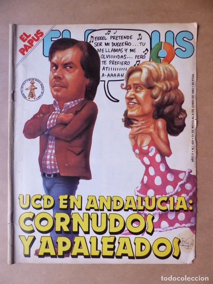 Revistas: EL PAPUS, 19 REVISTAS DOS DE ELLAS EXTRA - AÑOS 1980, VER FOTOS ADICIONALES - Foto 5 - 225124762