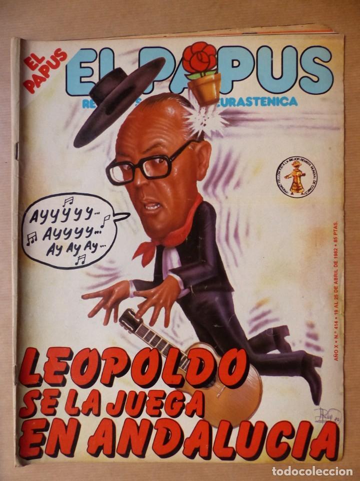 Revistas: EL PAPUS, 19 REVISTAS DOS DE ELLAS EXTRA - AÑOS 1980, VER FOTOS ADICIONALES - Foto 13 - 225124762