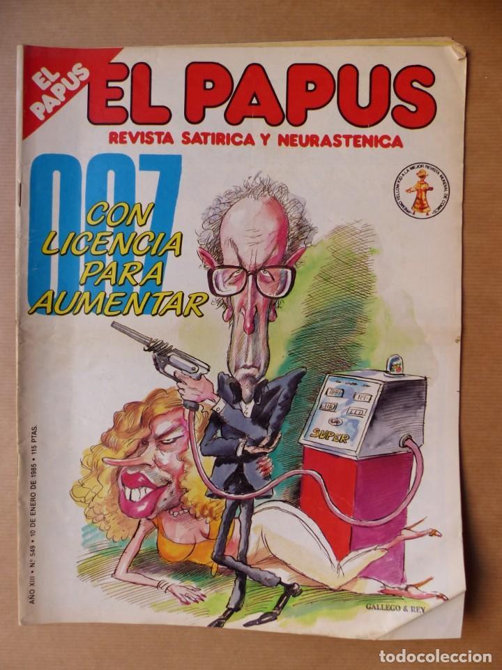 Revistas: EL PAPUS, 19 REVISTAS DOS DE ELLAS EXTRA - AÑOS 1980, VER FOTOS ADICIONALES - Foto 18 - 225124762