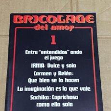 Revistas: BRICOLAGE DEL AMOR #1 REVISTA PORNO AÑOS 80 NUEVA A ESTRENAR. Lote 226935720