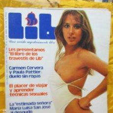 Revistas: REVISTA LIB Nº 78 MARIA LUISA SAN JOSE SYLVIE VARTAN BIBI ANDERSEN PAULA PATTIER ROXANNA CASKAN. Lote 229754820