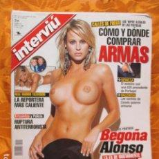 Revistas: REVISTA INTERVIU Nº 1551 AÑO 2006. BEGOÑA ALONSO. LA REPORTERA MÁS CALIENTE. EL PUEBLO GENERAL MENA.. Lote 229756695
