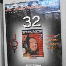 Revistas: REVISTA PARA ADULTOS PIRATE Nº32 POR-176,8. Lote 270865583