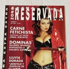 Magazines: REVISTA PORNO LA ZONA RESERVADA DEL SADO EXTRA Nº 6 - SOLAMENTE PARA ADULTOS. Lote 242429345