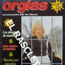 Revistas: ANTIGUA REVISTA PARA ADULTOS - ORGIAS - Nº 2. Lote 234920690