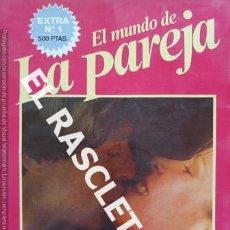 Revistas: ANTIGUA REVISTA PARA ADULTOS - EL MUNDO DE LA PAREJA - Nº1. Lote 234936195