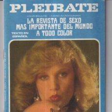 Revistas: PLEIBATE REVISTA PORNO Nº 16 LA REVISTA DE SEXO MAS GRANDE DEL MUNDO, SOLO PARA ADULTOS PLEIBATE R. Lote 235304550