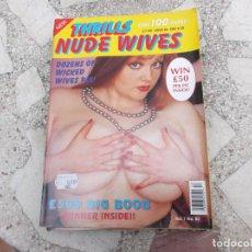 Revistas: THRILLS NUDE READERS WIVES Nº 53. REVISTA EROTICA PARA ADULTOS. 100 PAGES. 1992. Lote 236038130