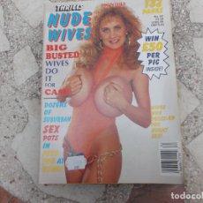 Revistas: THRILLS NUDE READERS WIVES Nº 62. REVISTA EROTICA PARA ADULTOS. 132 PAGES. 1993. Lote 236038265