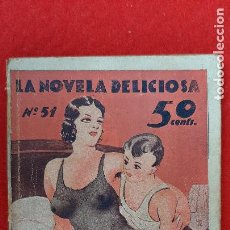 Revistas: REVISTA EROTICA LA NOVELA DELICIOSA Nº 51 ¿ CON QUE CORTITO EH ??, LESBOS ORIGINAL. Lote 236138600