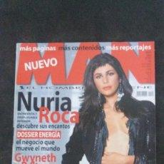 Revistas: MAN 187-NURIA ROCA-VALENTINO ROSSI-CARLOS CHECA-ARACELI SEGARRA-LAURA HARRING-MANÁ-EDWARD NORTON. Lote 243841765