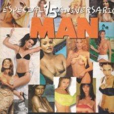 Revistas: MAN. ESPECIAL 15 ANIVERSARIO. LAS 100 CHICAS MAS SEXYS DE LA HISTORIA DE MAN. PARA ADULTOS. Lote 245214425