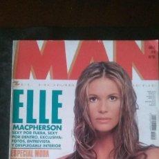 Revistas: MAN 90-ELLE MCPHERSON-GABINO DIEGO-JULIETTE LEWIS-ANDRÉ AGASSI-JAMES BOND-ERIC CLAPTON-GROUCHO MARX. Lote 245215745