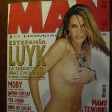 Revistas: MAN Nº 177, ESTEFANIA LUYK, ANA HICKMANN, LAURA MILLER, TEA LEONI, JANET, RELAX EN IBIZA. MANU TENO. Lote 245216325