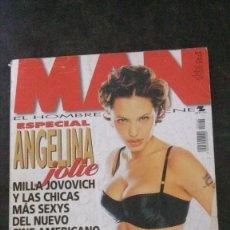 Revistas: MAN 162-ANGELINA JOLIE-ESTRELLA MORENTE-ESTIBALIZ SANZ-PEDRO GUERRA-JAVIER BARDEM-GOYA TOLEDO. Lote 245216630