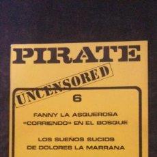 Revistas: PIRATE # 6-PRIVATE MILTON-1978. Lote 246502425