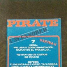 Revistas: PIRATE # 7-PRIVATE MILTON-1981. Lote 246502595