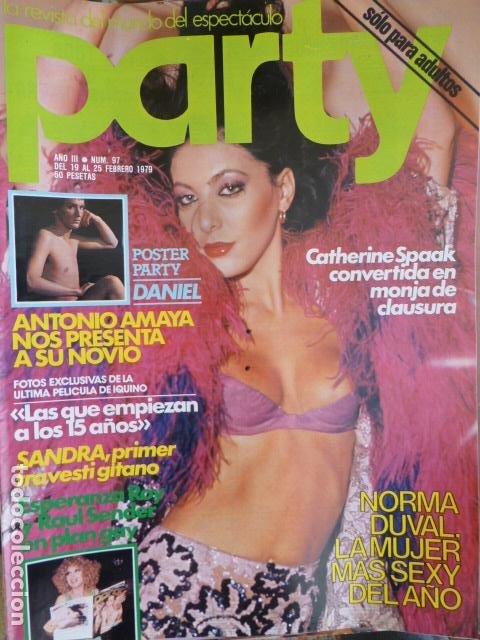 REVISTA PARTY Nº 97 NORMA DUVAL ESPERANZA ROY RAUL SENDER CATHERINE SPAAK ANTONIO AMAYA GAY TRAVEST (Coleccionismo para Adultos - Revistas)