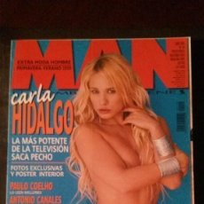 Revistas: MAN 150-CARLA HIDALGO-MELON DIESEL-ANNA FALCHI-PAZ VEGA-KATE WINSLET-PAULO COELHO-YAGO LAMELA. Lote 263679660