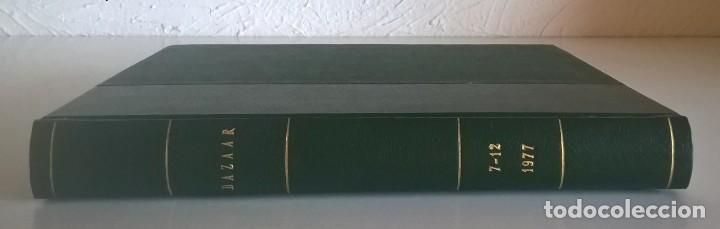Revistas: REVISTAS BAZAAR ENCUADERNADAS (Nº7 AL 12) - AÑO 1977 - REVISTAS PARA ADULTOS - ANTIGUAS - Foto 4 - 257911970