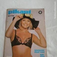 Revistas: PIKANT Nº 15. DESPUES DEL ENSAYO. REVISTA PARA ADULTOS. 1978. Lote 262626990