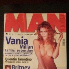 Revistas: MAN 193-MISS ESPAÑA-DITA VON TEESE-BRITNEY SPEARS-SERRAT-KEIRA KNIGHTLEY-TARANTINO-FERNANDO ALONSO. Lote 263680805