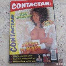 Revistas: CONTACTAR CON...Nº 378, ESPAÑOLA, EROTICA SOLO PARA ADULTOS. Lote 263681565