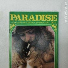 Revistas: REVISTA PARADISE N. 7. HIGH CLASS EROTOGRAPHY IN PERFECTION. PORNO. PARA ADULTOS. 1985. Lote 269054183