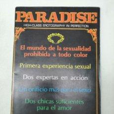 Revistas: REVISTA PARADISE. HIGH CLASS EROTOGRAPHY IN PERFECTION. EL MUNDO DE LA SEXUALIDAD PROHIBIDA. ADULTOS. Lote 269055158