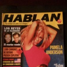Revistas: HABLAN Nº 7-1997-PAMELA ANDERSON-SPICE GIRLS-ANGEL CRISTO-LARRY FLYNT-RADIO FUTURA-REAL MADRID-OVNIS. Lote 269087738