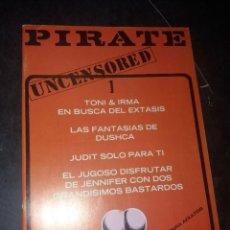 Revistas: PIRATE ( UNCENSORED),NUMERO 1. Lote 288064983