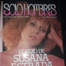 Revistas: SOLO PARA HOMBRES (SUSANA ESTRADA) NUMERO 1. Lote 288070468