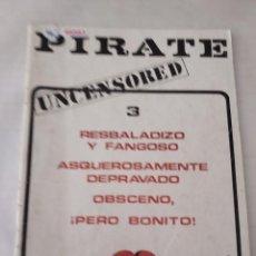 Magazines: 46883 - PIRATE 3 UNCENSORED - PRIVATE PRESS CASA EDITORIAL. Lote 288603083