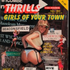 Revistas: THRILLS Nº 50 GIRLS OF YOUR TOWN. ADULT MAGAZINE. Lote 293975663