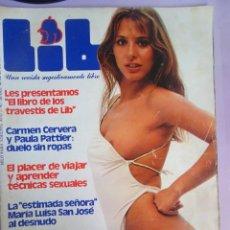 Revistas: LIB Nº 78 , 1978 ,MARIA LUISA SAN JOSE, CARMEN CERVERA, TRAVESTIS, JACQUELINE BISSET, ROXANA CASKAN. Lote 294154613