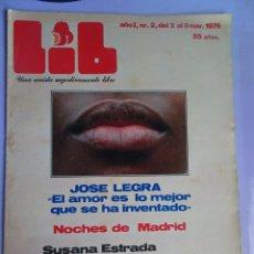 Revistas: LIB Nº 2 , NOVIEMBRE 1976, SUSANA ESTRADA, SEXUALIDAD EN ÁFRICA, INCLUYE POSTER. Lote 294156193