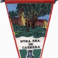 Banderines de colección: BANDERIN NTRA. SRA. DE CABRERA. Lote 27448125