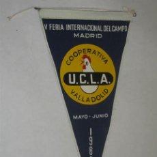 Banderines de colección: V FERIA INTERNACIONAL DEL CAMPO. MADRID. MAYO 1962. COOPERATIVA UCLA, VALLADOLID, BANDERÍN DE TELA. Lote 27121367