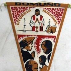 Banderines de colección: BANDERÍN DOMUND LITURGIA MISIONES AÑOS 60. Lote 82443338