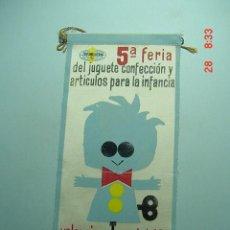 Banderines de colección: 6226 BANDERIN VALENCIA FERIA JUGUETE AÑOS 1950/60 - MAS DE ESTE TIPO EN MI TIENDA TC. Lote 9854292