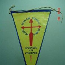 Banderines de colección: 6230 BANDERIN ASOCIACION CANCER AÑOS 1950/60 - MAS DE ESTE TIPO EN MI TIENDA TC. Lote 7976776