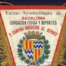 Banderines de colección: BANDERIN DE BADALONA: II CAMPANYA D' INICIACIÓ A L'ESPORT (43 X 30 CMS) (VEURE FOTO ADICIONAL). Lote 9328418
