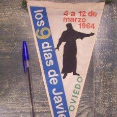 Banderines de colección: LOS 9 DIAS DE JAVIER OVIEDO 1964 . Lote 13016992