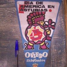Banderines de colección: DIA DE AMERICA EN ASTURIAS OVIEDO S.O.F., 1965. Lote 13017335