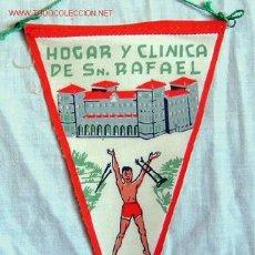 Banderines de colección: BANDERIN HOGAR Y CLÍNICA SAN RAFAEL VIGO AÑOS 60. Lote 19787979