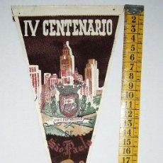 Banderines de colección: BN0256. BANDERIN TELA. IV CENTENARIO SAO PAULO 1554-1954. Lote 26872102