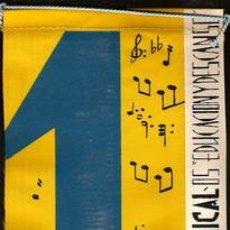 Banderines de colección: III DEMOSTRACION SINDICAL, DE EDUCACION Y DESCANSO, MAYO.1960 BARCELONA, MEDIDAS APROSIMADAS DE EST. Lote 19084632